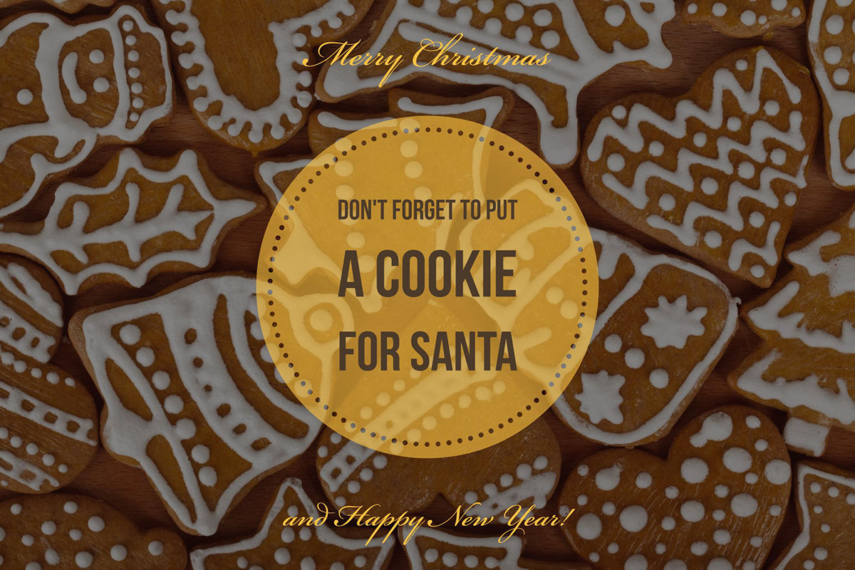 Don't forget to put  a cookie for Santa