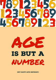 Age<BR>Is but a<BR>Number Geburtstagskarte