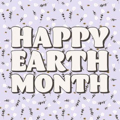 Happy Earth Month Floral Pattern Earth