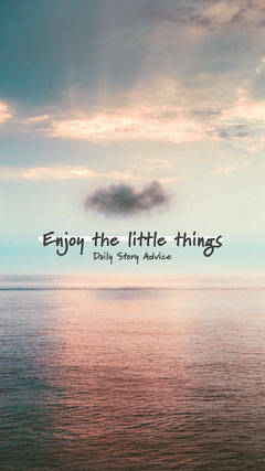 Sea Horizon Advice Enjoy The Little Things Instagram Story Ocean