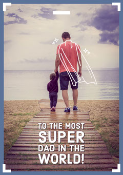 To the most <BR>Super<BR>dad in the <BR>world! Holiday