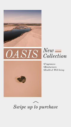 Desert New Collection Oasis Instagram Story Desert