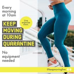 keep moving during quarantine - instagram square