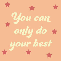 Peach & Pink You Can Only Do Your Best Quote Instagram Square  Typography