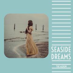 Seaside Dreams Album Cover IG Square Ocean