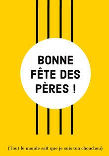 yellow and black stripped Father's Day cards Carte de Fête des pères