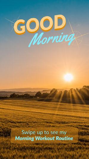 Light Toned, Sunrise Good Morning, Instagram Story Good Morning Messages