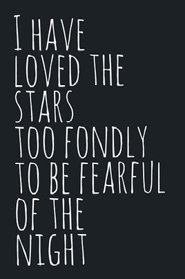 GG Example project: I have loved the  stars  too fondly to be fearful of the  night
