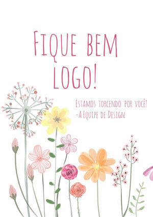 colorful flowers get well soon cards  Cartão de melhoras