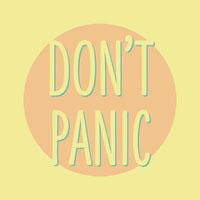 DON'T<BR>PANIC Affiche avec citation