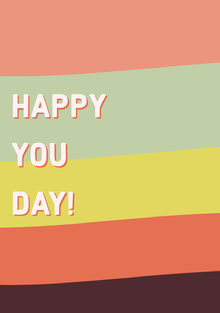 HAPPY <BR>YOU<BR>DAY! Karten