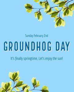 Groundhog Day Instagram Portrait  Spring