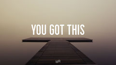 YOU GOT THIS Positive Thought