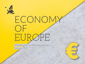 Yellow and Gray European Economics Lecture Presentation Slide Presentation