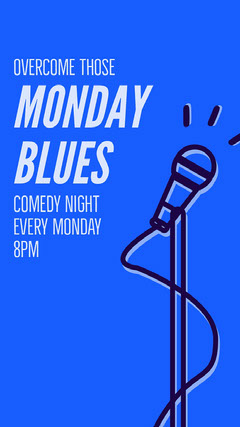 Blue, White and Black Monday Blues Comedy Night Ad Instagram Story Comedy