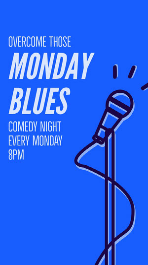 Blue, White and Black Monday Blues Comedy Night Ad Instagram Story Comedy Show and Movie Poster