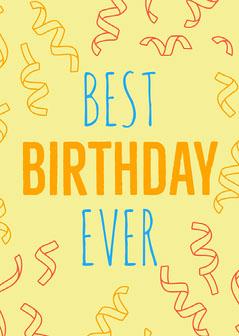 Yellow Best Birthday Ever Card Confetti