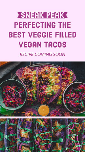 Violet and Multicolor Tacos Recipe Sneak Peak Instagram Story Coming Soon Post