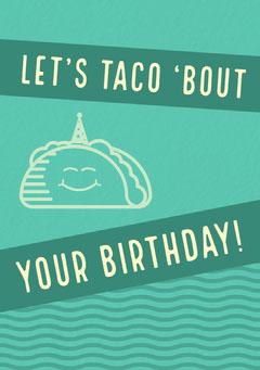 your birthday! Birthday