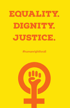 Equality. <BR>Dignity. <BR>Justice. Campaign