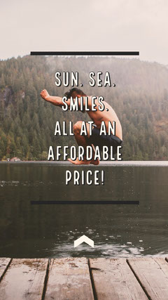 Sun. Sea. Smiles. All at an affordable price! Holiday