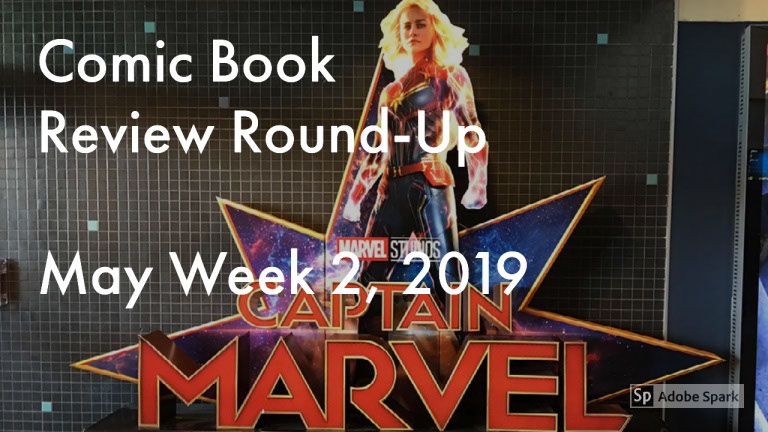 Lestat's Comic Book Review Round-Up – May Week 2, 2019