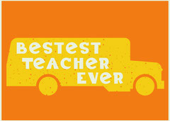 Orange and Yellow Bus Best Teacher Card Teacher