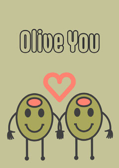 Beige Illustrated Olive Pun Love You Card Love