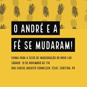 O ANDRÉ E A FÊ SE MUDARAM! Convite por email