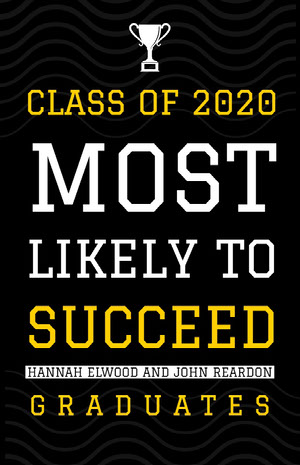 Class of 2020<BR>Most Likely To  Succeed Graduation Poster