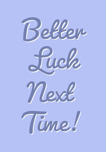 Blue Typographic Better Luck Next Time Greeting Card Tarjetas