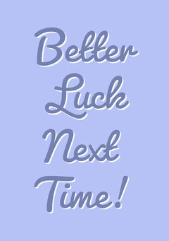 Blue Typographic Better Luck Next Time Greeting Card Purple