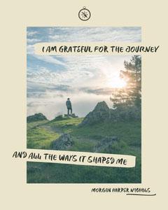I Am Grateful For The Journey Instagram Portrait Portrait