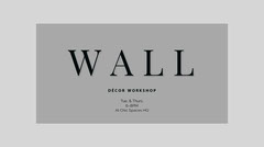 Gray Decor Workshop Ad with Wall Text Workshop