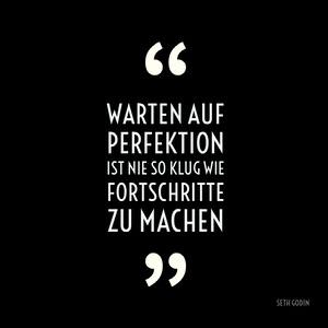Warten auf Perfektion ist nie so klug wie Fortschritte zu machen Kostenlose Schriften