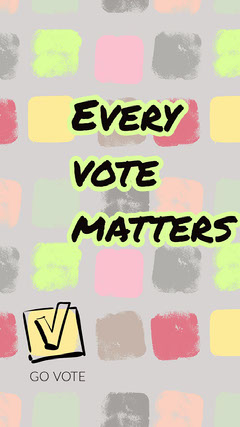 Pastel Colored Every Vote Matters Election Participation Instagram Story Voting